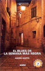 distritojazz_libros_Andreu_Martín_El_blues_de_la_semana_más_negra