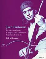 distritojazz-libros_Bill_Milkowski_Jaco_Pastorius