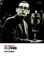 distritojazz_libros_Peter_Pettinger_Vida_y_música_de_Bill_Evans