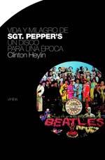 Clinton_Heylin_Vida_y_milagro_de_Sgt_Peppers