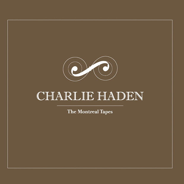 Charlie Haden – The Montreal Tapes