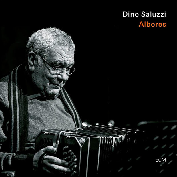 Dino Saluzzi: Albores