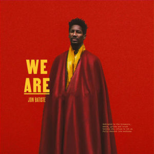 Jon Batiste: We Are