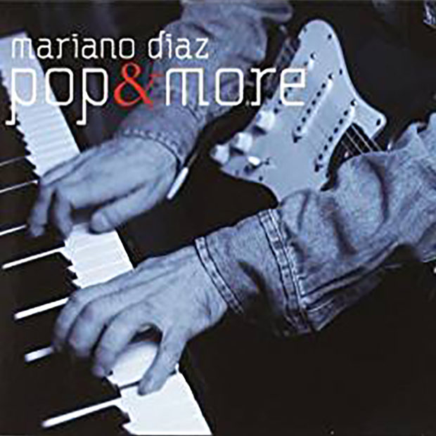Distritojazz-jazz-Mariano Díaz Pop & More