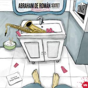 Distritojazz-jazz-discos-Abraham de Roman Sextet - Soñar