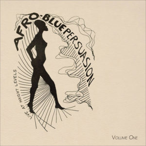 Distritojazz-jazz-discos-Afro Blue Persuasion - Live at Haight Levels, Vol. 1