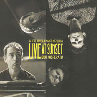 Distritojazz-jazz-discos-Albert-Bover-_Marco-Mezquida-Live-At-Sunset-Duo-Nosferatu-1