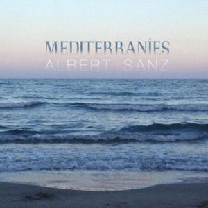 distritojazz-jazz-discos-albert-sanz-mediterranies