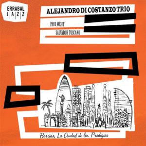 Distritojazz-jazz-discos-Alejandro Di Costanzo Trio-BarcinoLaCiudadDeLosProdigios