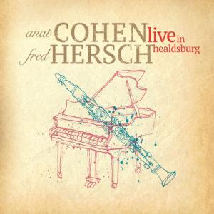 Distritojazz-jazz-discos-Anat Cohen & Fred Hersch-Live In Healdsburg