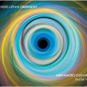 distritojazz-jazz-discos-anders-lonne-gronseth-mini-macro-ensemble-2nd-edit-vol-2