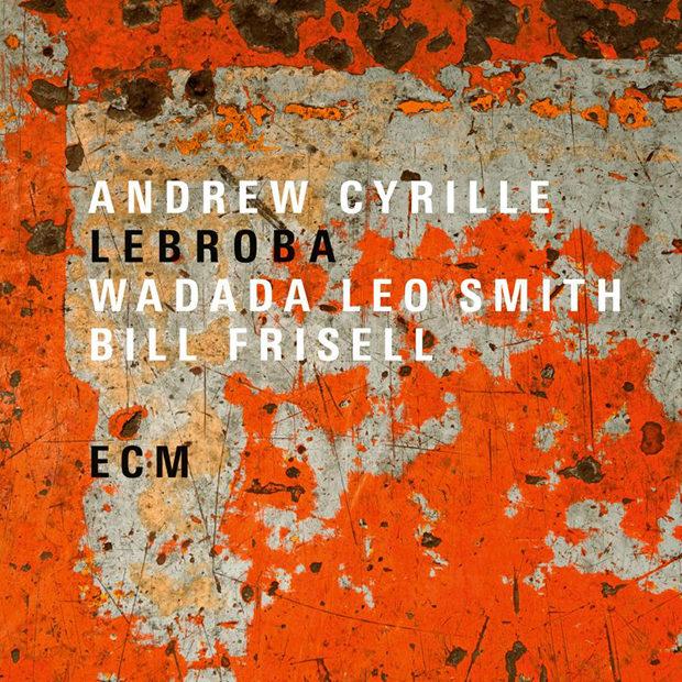Distritojazz-jazz-discos-Andrew Cyrille-Lebroba