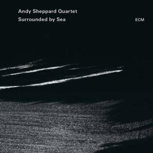 Distritojazz-jazz-discos-Andy Sheppard Quartet-Surrounded by Sea