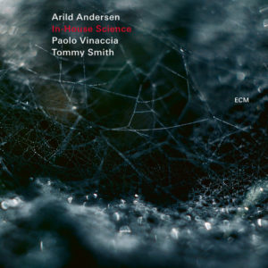 Distritojazz-jazz-discos-Arild Andersen_In – House Science