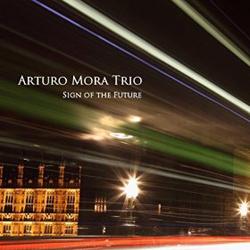 Distritojazz-jazz-discos-Arturo-Mora-Trio-Signs-Of-The-Future