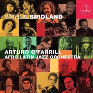 Arturo O'Farrill Afro Latin Jazz Orchestra: Virtual Birdland