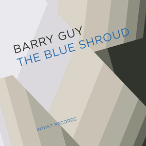 distritojazz-jazz-discos-barry-guy-the-blue-shroud-band-the-blue-shroud