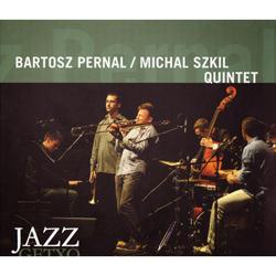 Distritojazz-jazz-discos-BartoszPernal-MichalSzkilQuintet_JazzGetxo