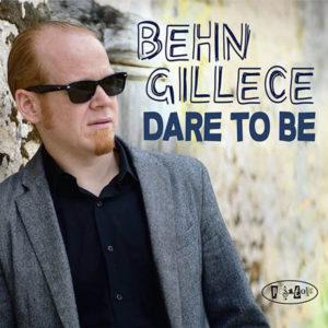 distritojazz-jazz-discos-behn-gillece-dare-to-be