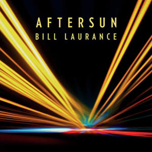 Bill Laurance: Aftersun