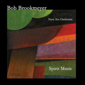 distritojazz-jazz-discos-bob-brookmeyer-and-the-new-art-orchestra-spirit-music