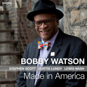 Distritojazz-jazz-discos-Bobby Watson-Made in America