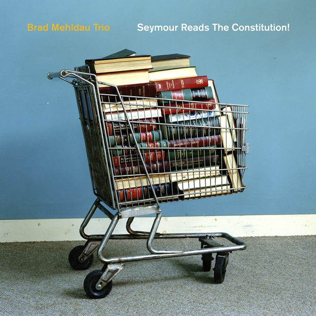 Distritojazz-jazz-discos-Brad Mehldau Trio - Seymour Reads The Constitution