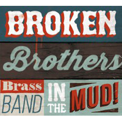 Distritojazz-jazz-discos-Broken-Brothers-Brass-Band_ In-The-Mud