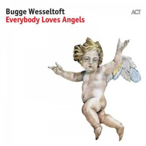 Distritojazz-jazz-discos-Bugge Wesseltoft-Everybody Loves Angels