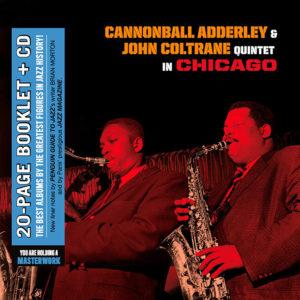 Cannonball Adderley & John Coltrane Quintet: In Chicago