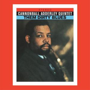 Distritojazz-jazz-discos-Cannonball Adderley Quintet – Them dirty blues