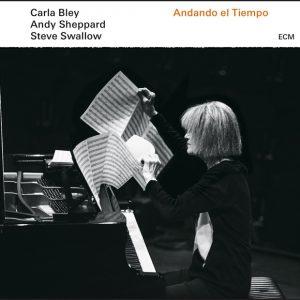 Distritojazz-jazz-discos-Carla Bley-Andy Sheppard-Steve Swallow-Andando el Tiempo