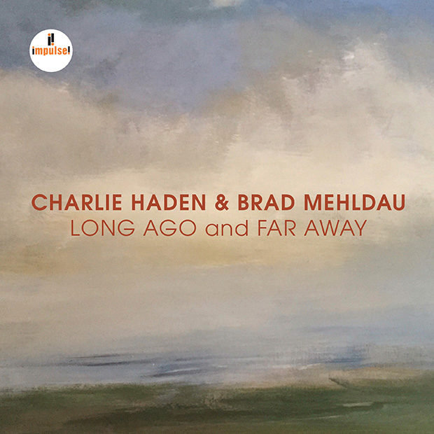 Distritojazz-jazz-discos-Chalie Haden & Brad Mehldau-Long ago and far away