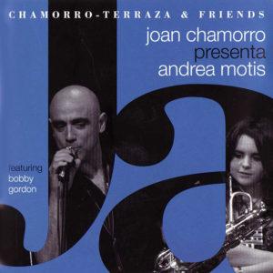 Distritojazz-jazz-discos-Chamorro-Terraza & Friends – Joan Chamorro presenta Andrea Motis