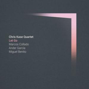 Distritojazz-jazz-discos-Chris Kase Quartet-Let Go
