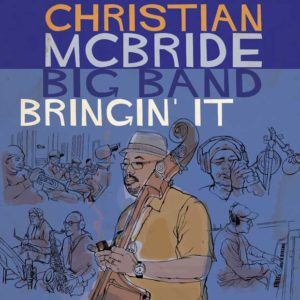 Distritojazz-jazz-discos-Christian-McBride- Big-Band_Bringin It