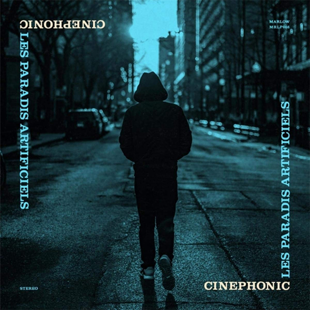 Cinephonic: Paradis artificiels