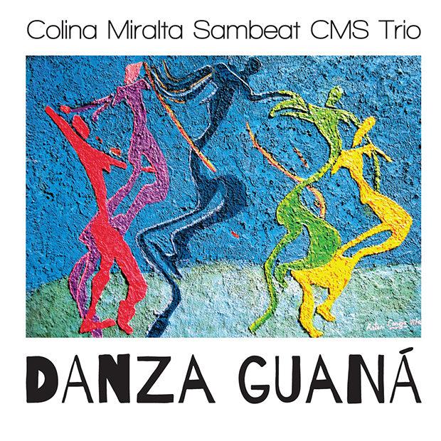 Distritojazz-jazz-discos-Colina Miralta Sambeat CMS Trio-Danza Guana