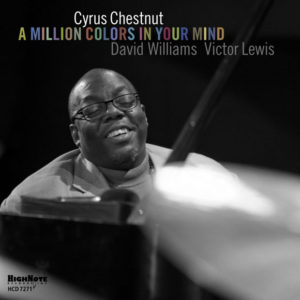 Distritojazz-jazz-discos-Cyrus Chestnut-A million colors in your mind