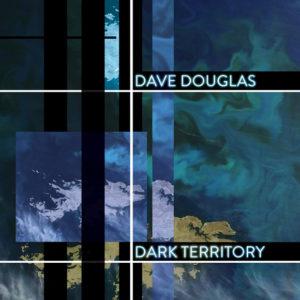 distritojazz-jazz-discos-dave-douglas-high-risk-dark-territory