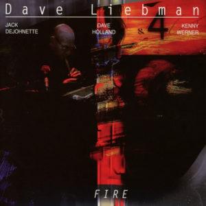Distritojazz-jazz-discos-Dave Liebman-Fire