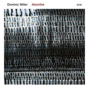 Distritojazz-jazz-discos-Dominic Miller_Absinthe