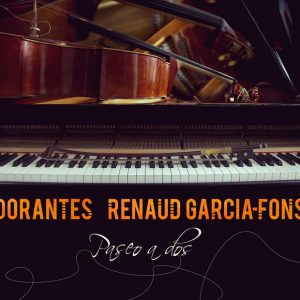 Distritojazz-jazz-discos-Dorantes-Renaud Garcia- Fons-Paseo a dos