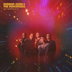Durand Jones & The Indications: Private Space