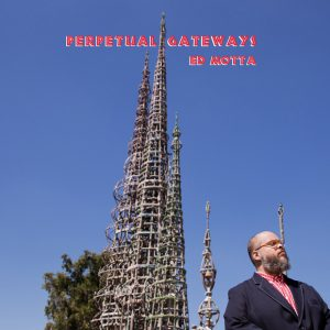 Distritojazz-jazz-discos-Ed Motta-Perpetual gateways