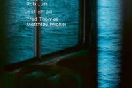 Elina Duni & Rob Luft: Lost Ships