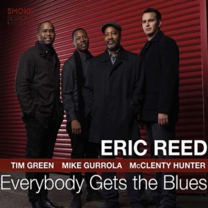 Eric Reed: Everybody Gets the Blues