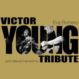 Eva Romero: Victor Young Tribute