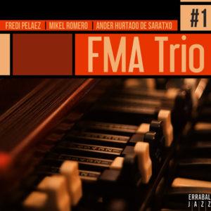 Distritojazz-jazz-discos-FMA Trio-# 1