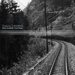 Distritojazz-jazz-discos-Fabio Zambelli-Matt Baker-Train To Lavena